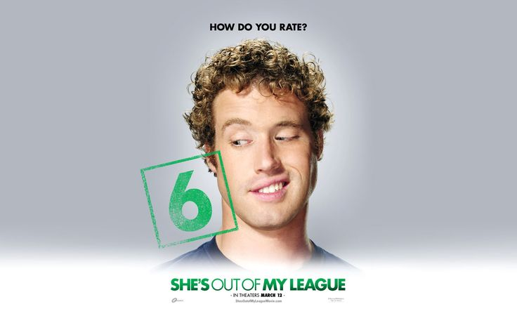 33 best images about She's Out Of My League on Pinterest ...