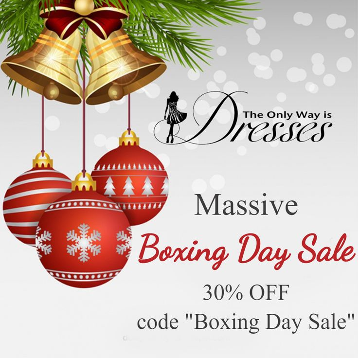 """Massive Boxing Day Sale started today get 30% off all lines using code """"Bocing Day Sale"""" #TheOnlyWayIsDresses #TOWID"""