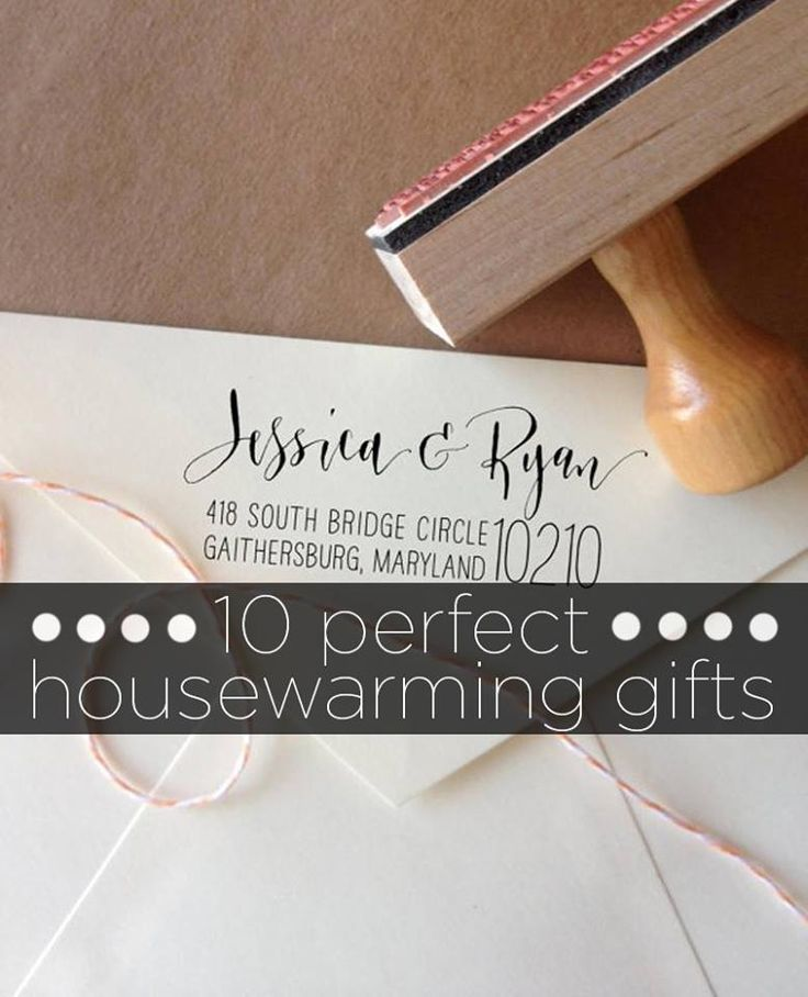 10 Perfect Housewarming Gifts