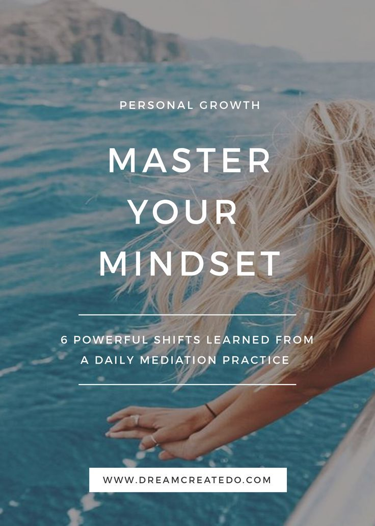 6 powerful shifts that happened after committing to a daily meditation practice — Dream. Create. Do