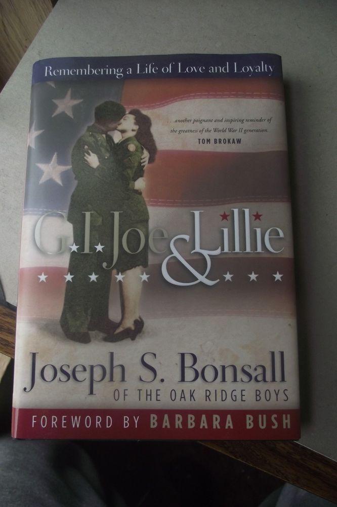 GI Joe And Lillie By Joseph S. Bonsall Autographed Love And Loyalty Oak Ridge Bo
