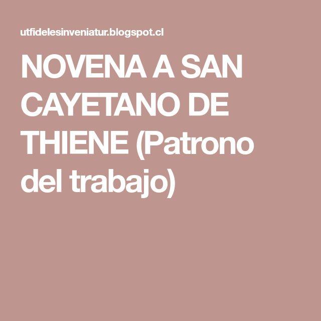 NOVENA A SAN CAYETANO DE THIENE (Patrono del trabajo)