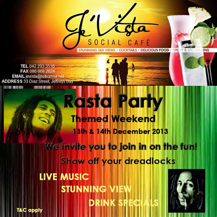 Early warning for this weekends hectic party. #JeVistaSocialCafe Jeffrey's Bay is going RASTA this Friday and Saturday night so get out your dreads and be ready for a party Jamaican style. #Rastaparty #Holidayfun