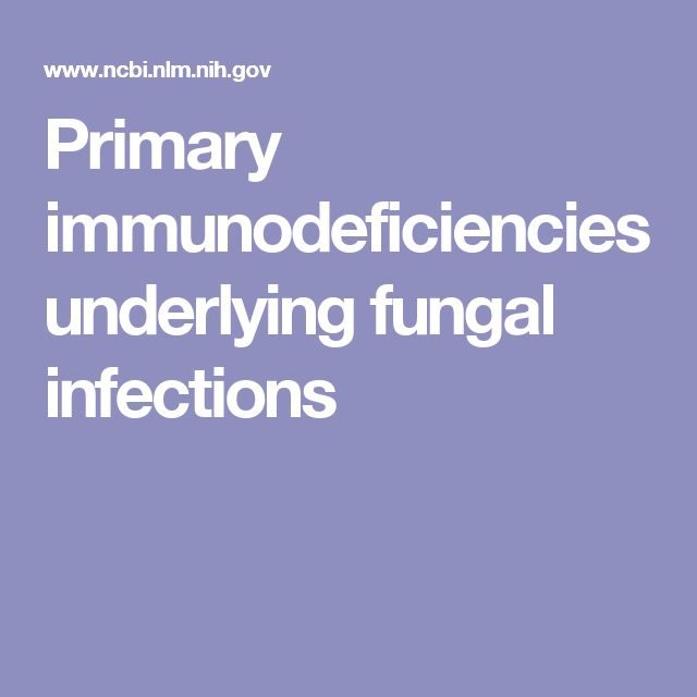 Primary immunodeficiencies underlying fungal infections