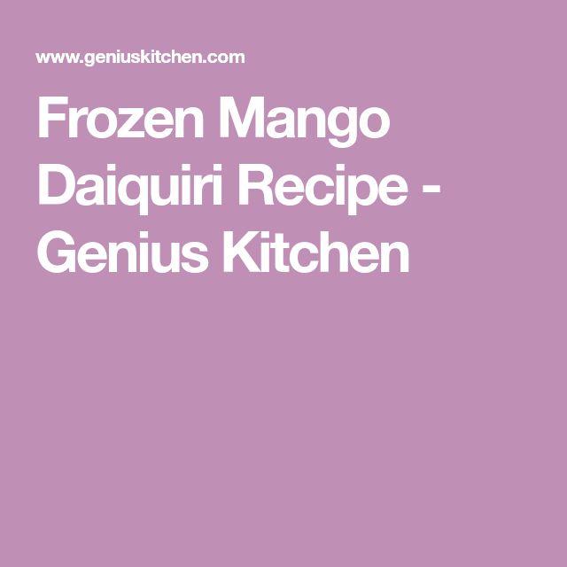 Frozen Mango Daiquiri Recipe - Genius Kitchen