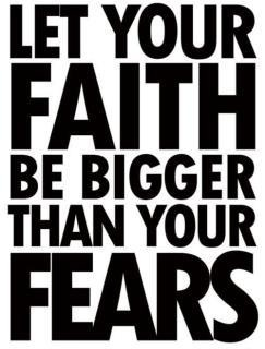 faith: Thoughts, God, Amenities, Havefaith, Truths, Living, Inspiration Quotes, Have Faith, Fear