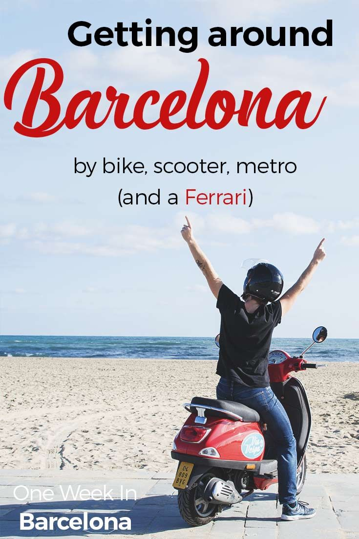 How to get around Barcelona? By Bike, Scooter and Metro