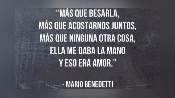 Nadie se resiste a la poesía del genial Mario Benedetti. Absolutamente nadie.
