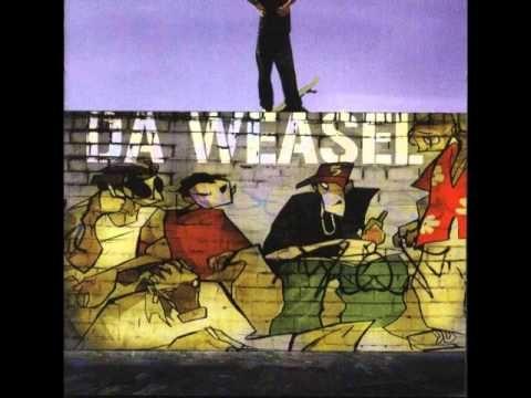 Da Weasel - Tás Na Boa