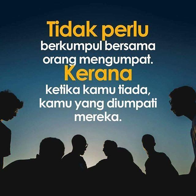 Tidak Perlu Berkumpul Bersama Orang Mengumpat Kerana Ketika Kamu