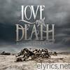 WATCHING THE BOTTOM FALL Lyrics - LOVE & DEATH