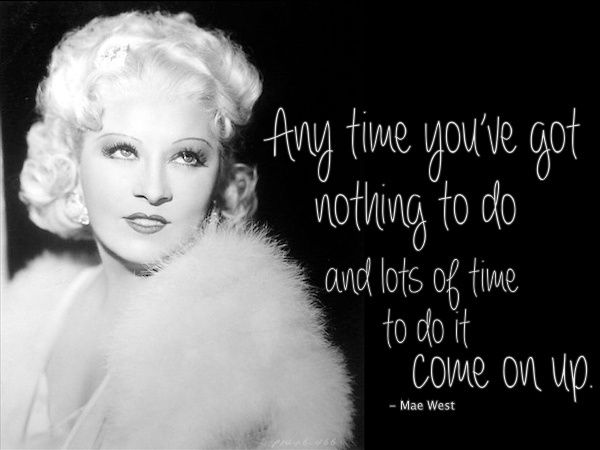 mae west quote - photo #31