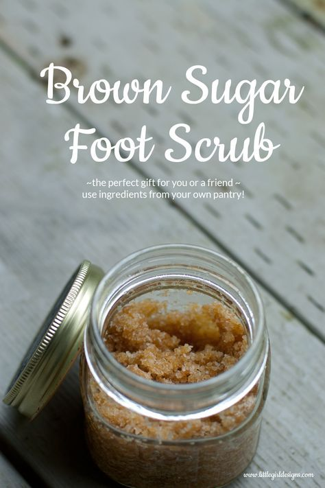 This brown sugar foot scrub is perfect for a quick gift for a friend or yourself! Your feet will thank you! littlegirldesigns.com