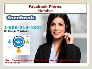 Would i have the capacity to Get Instant Technical Aid Facebook Phone Number 1-850-316-4897 ? Yes! Facebook Phone Number 1-850-316-4897 — a toll-free facility available 24 hours a day, provides a well suited treatment to your problematic Facebook account. Here, a pool of young, vibrant, and adroit troubleshooting members always active with required tools to help you out on any matter pertaining to your Facebook account. For more information…