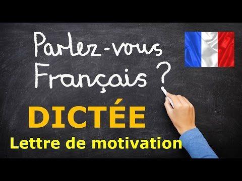 dict e en fran ais la lettre de motivation niv a2 b1 b2 youtube dictees french grammar. Black Bedroom Furniture Sets. Home Design Ideas