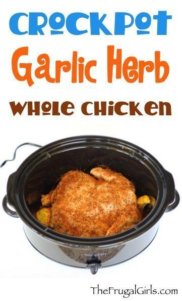 #Crockpot Garlic Herb Whole Chicken #slowcooker