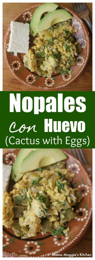 Nopales con Huevo (Cactus with Eggs) is an easy and healthy breakfast. Add tortillas and enjoy this Mexican food favorite. By Mama Maggie's Kitchen via @maggieunz