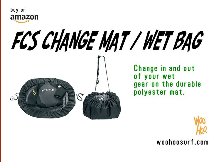 FCS Change Mat / Wet Bag  Change in and out of your wet gear on the durable polyester mat.  • Durable PU backed 150D rip-stop mylon base • Soft 210D polyester side walls • Barrel lock drawstring fasteners