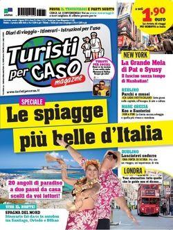 #Turistipercaso Magazine di agosto in edicola - Le più belle spiagge italiane