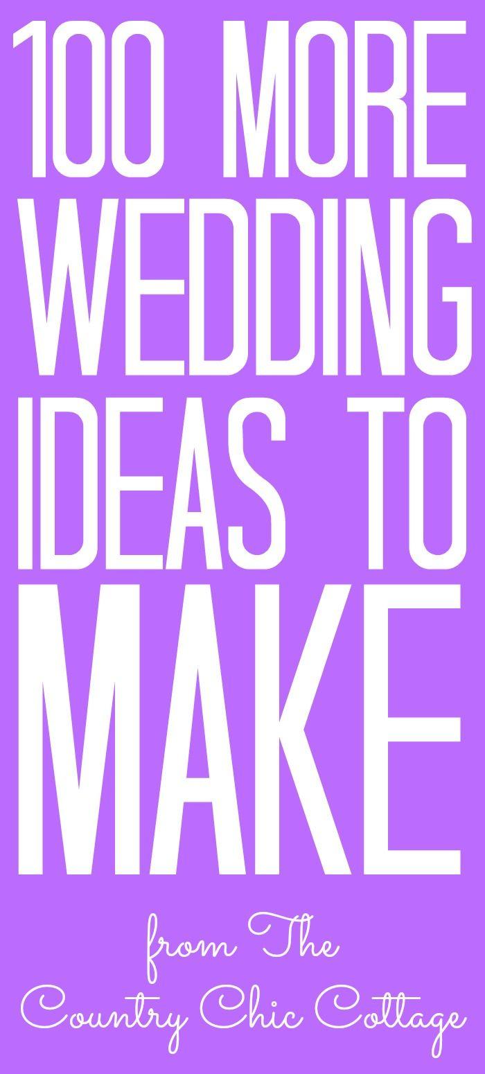 100 More Wedding Diy Ideas Pinterest Best Diy Wedding Diy