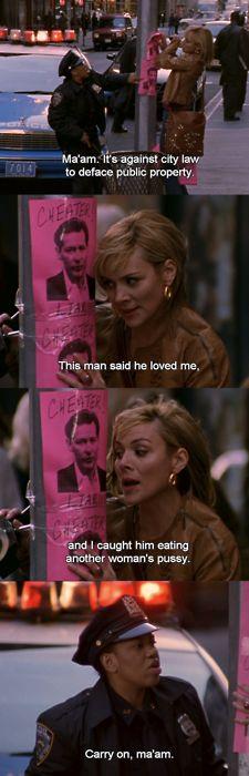 "Ha! I love Samantha! ""Carry on, ma'am."" Sex and the City"