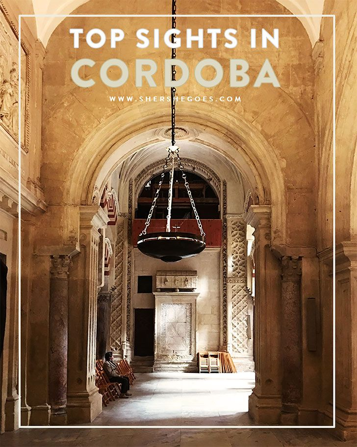 All the best sights to see during your visit to Cordoba. A spain itinerary. Click through to read more.