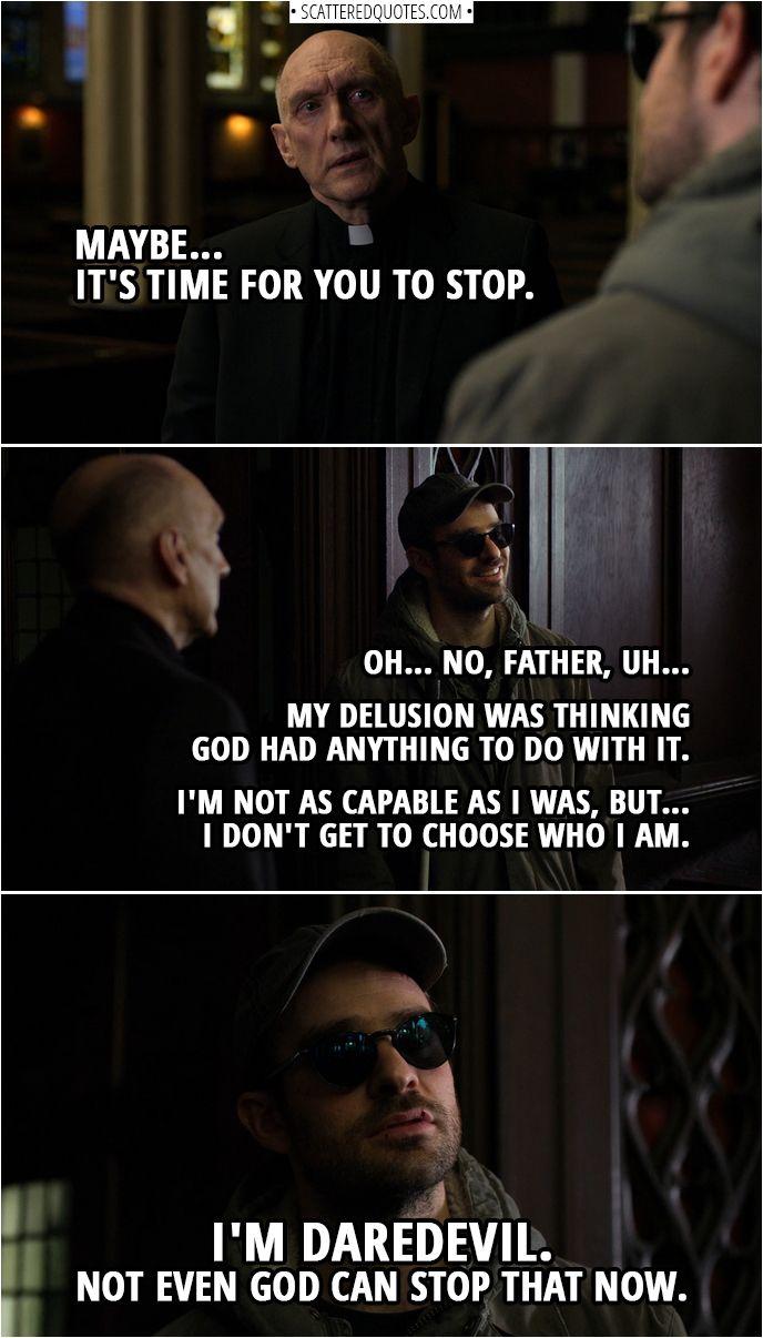 70 Best Marvel S Daredevil Quotes Justice Is Blind Scattered Quotes Daredevil Quotes Daredevil Daredevil Netflix
