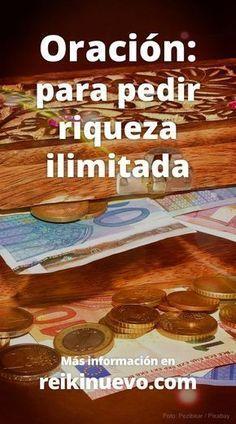 Escucha esta oración para pedir al cielo y a los ángeles del dinero riqueza, abundancia y prosperidad ilimitadas. Más información: https://www.reikinuevo.com/oracion-pedir-riqueza-ilimitada/