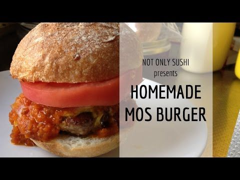 Homemade Mos Burger | NotOnlySushi Japanese Recipe - YouTube