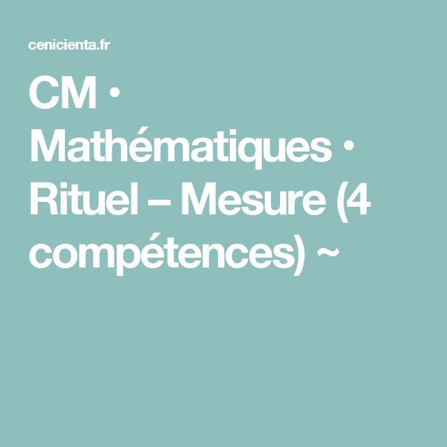 CM • Mathématiques • Rituel – Mesure (4 compétences) ~