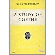 In 1947 schreef Barker Fairley A stuff of Goethe. Hij legt de nadruk op het belang van de tien intensieve jaren in Weimar in dienst van Carl August en de vergeefse liefde voor Charlotte von Stein