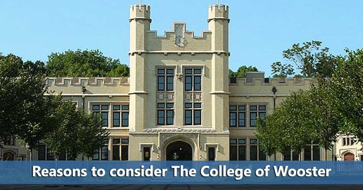 Reasons to consider The College of Wooster #woosteredu #collegesearch #colleges