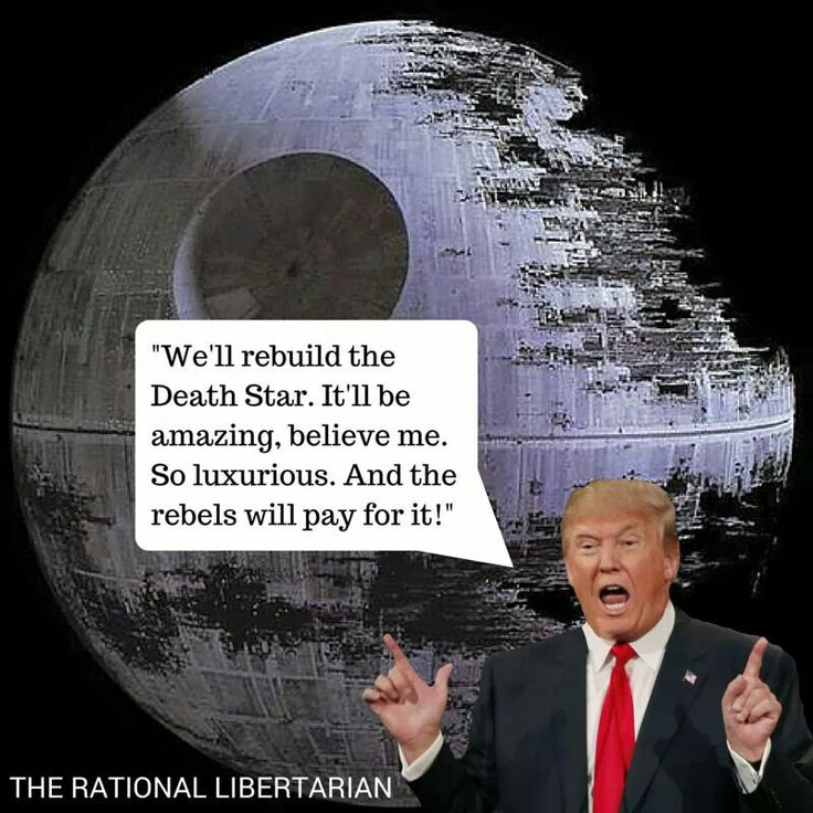 Donald Trump on building the second Death Star.