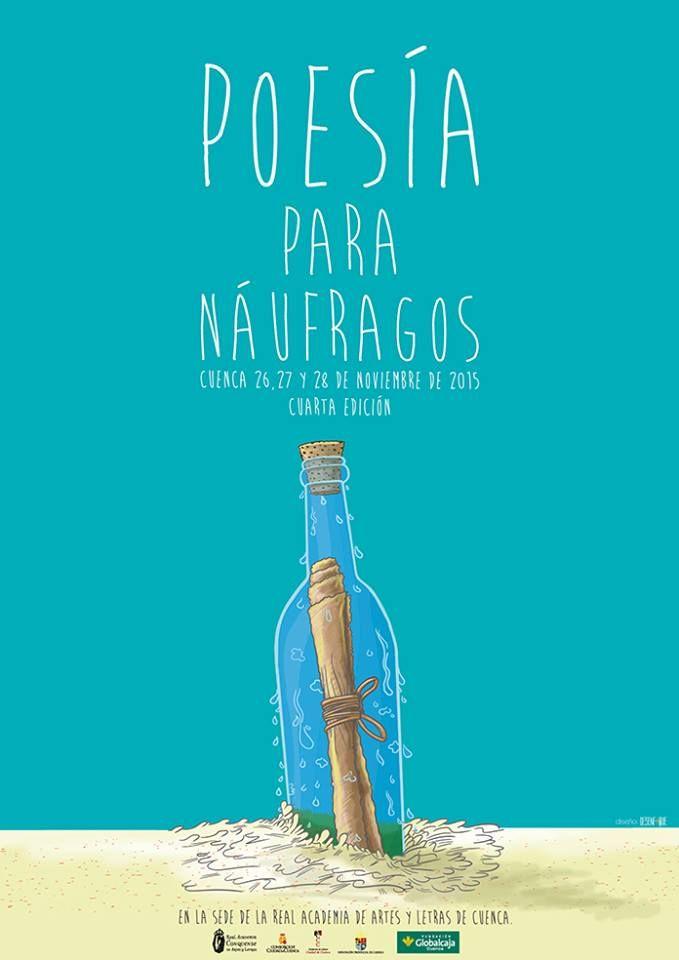 Diseño e ilustración que he realizado para Poesía para náufragos. Cita obligada para todos los amantes de la poesía los días 26,27 y 28 en Cuenca (Spain).