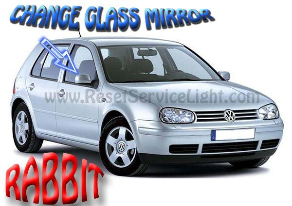 Replace mirror glass VW Rabbit Mk4