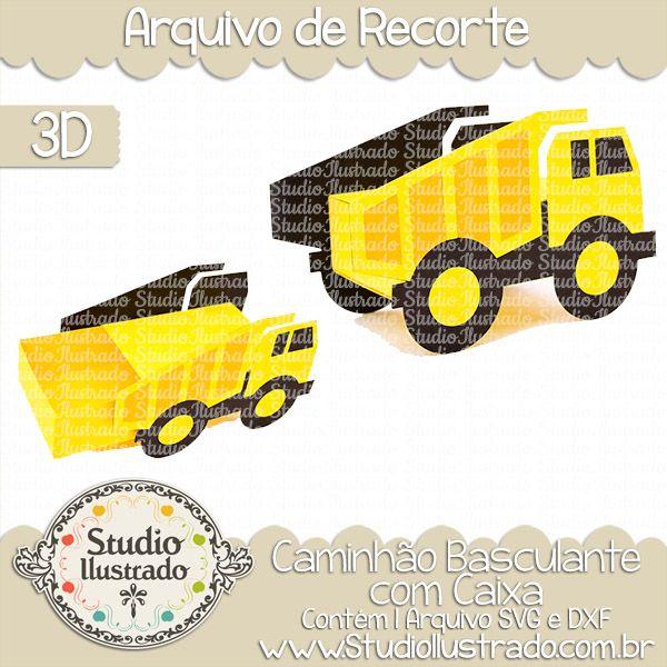 Caminhão Basculante com Caixa, trator, betoneira, escavadeira, retroescavadeira, mixer, bulldozer, backhoe, caminhão, trator, caminhãozinho, carrinho, brinquedo, toy, toys, transporte, ônibus, caminhão, trator, empilhadeira, basculante, betoneira, micro ônibus, 3d: projeto 3d, boxes, box, arquivo de recorte, caixa, 3d,svg, dxf, png, Studio Ilustrado, Silhouette, cutting file, cutting, cricut, scan n cut.