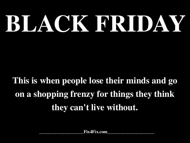 Friday Quotes Pinterest Humor: 17 Best Images About Black Friday On Pinterest