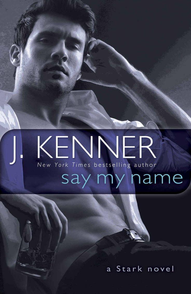 Say My Name: A Stark Novel (stark International Trilogy Book 1)  Kindle