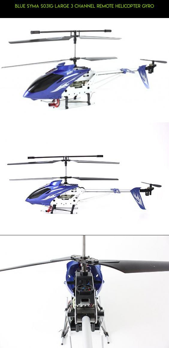 Blue Syma S031G Large 3 Channel Remote Helicopter Gyro #racing #camera #fpv #plans #kit #syma #helicopter #technology #shopping #gadgets #large #products #tech #parts #drone