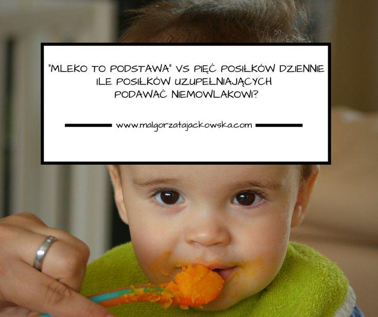 mleko to podstawa żywienia niemowlęcia, czy to oznacza że może nie dostawać nic poza mlekiem? ile posiłków podawać przy rozszerzaniu…