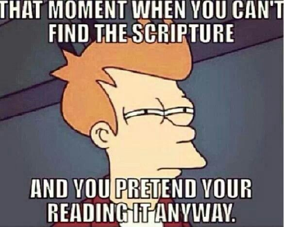 Christian meme. That moment when you can't find the scripture