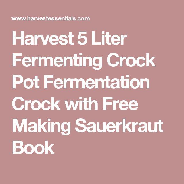 Harvest 5 Liter Fermenting Crock Pot Fermentation Crock with Free Making Sauerkraut Book