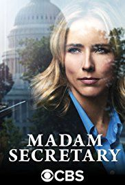 Madam Secretary (CBS-January 7, 2018) Season 4 Midseason Premiere-a political drama created by Barbara Hall. The life of the Secretary of State as she tries to balance work with personal life. Stars: Téa Leoni, Tim Daly, Patina Miller.