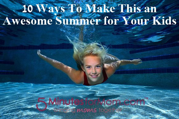 10 Ways To Make This an Awesome Summer for Your KidsWater, Swimming Pools, Buckets Lists, Swimming Lessons, Training Programs, Health Benefits, Lose Weights, Pools Parties, Weights Loss