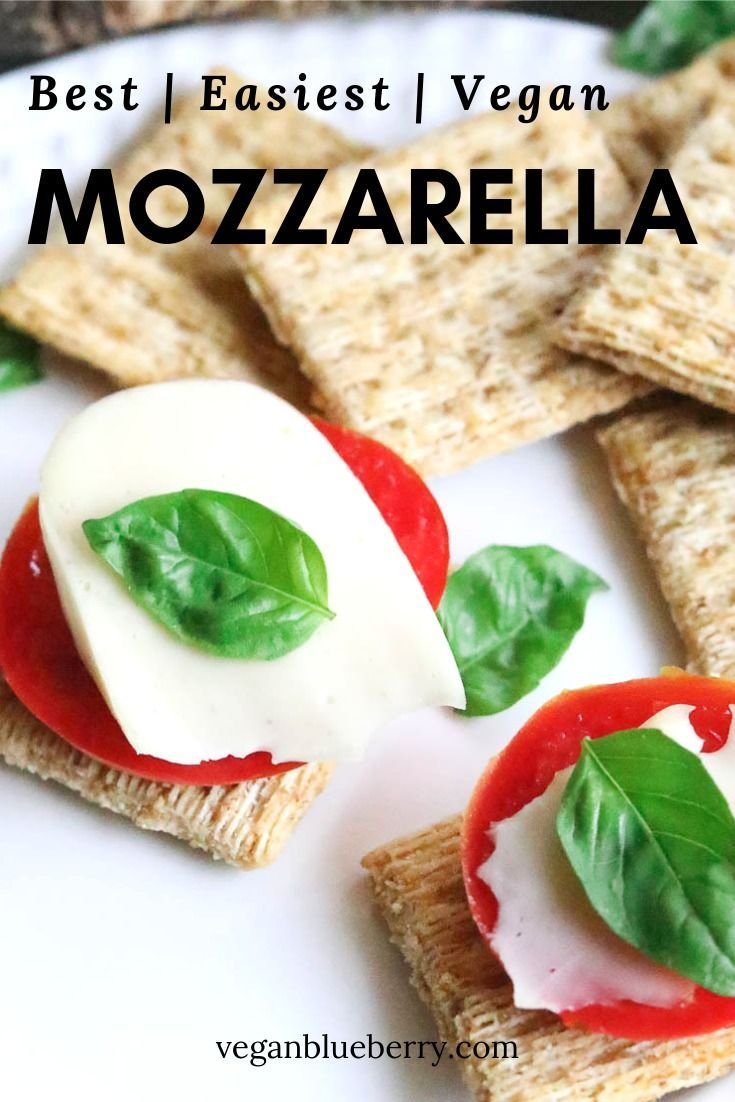 Make This Easy Vegan Mozzarella Cheese Recipe And Your Life Will Be Forever Changed Made In Your Blender N Healthy Vegan Snacks Vegan Snacks Vegan Mozzarella