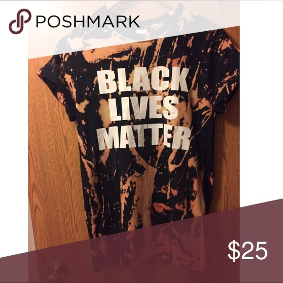 Black lives matter shirt Bleached or not bleached Tops Tees - Short Sleeve