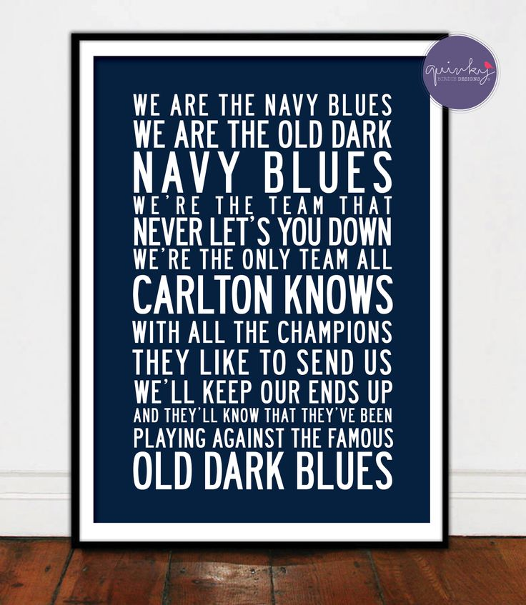 Carlton Blues Team Anthem - Printable digital design, custom size $25 (ready to print on canvas) - Framed A3 print (choice of black, brown or white wood frame, dimensions 40cms x 49cms) $40 (plus postage or free pick up from Geelong area)