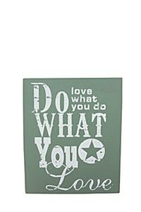 DO WHAT YOU LOVE TO DO WALL PLAQUE