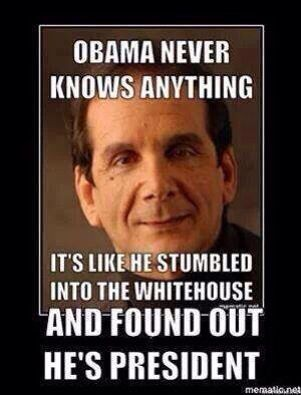 PP: I wonder if he thinks the same way about Trump? >>> Charles Krauthammer never met a Republican he couldn't defend, regardless of allegations, and never met a Democrat he couldn't find fault with in the most absurd terms.