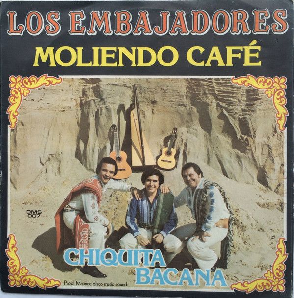 Los Embajadores* - Moliendo Café (Vinyl) at Discogs